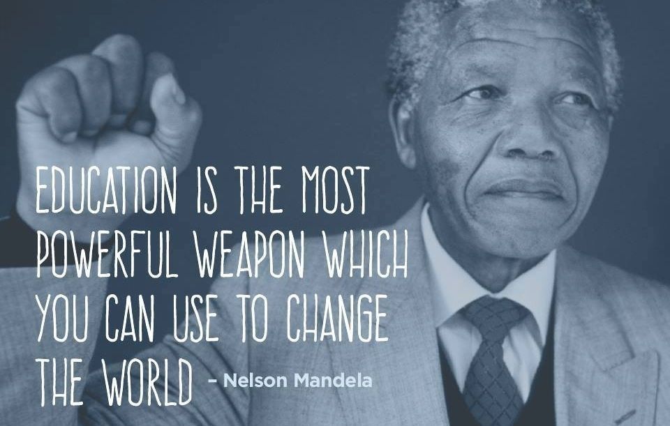 #education is the most powerful weapon... #nelson mandela