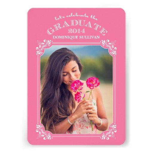 Pink Vintage Frame | 2014 Graduation Invitation | 2018 Graduation ...