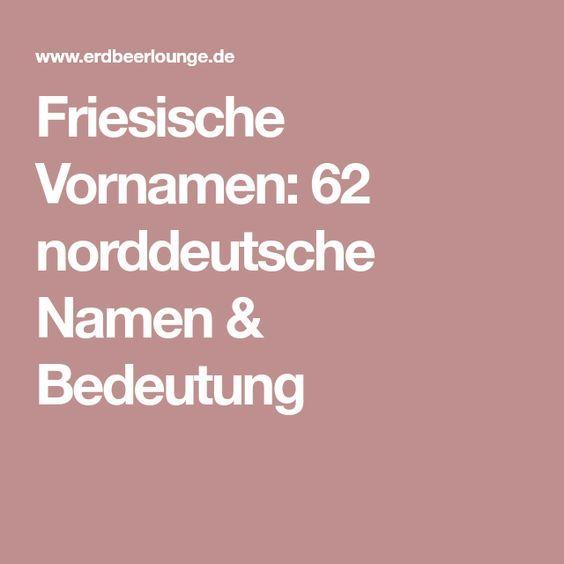 Mädchennamen Norddeutsch
