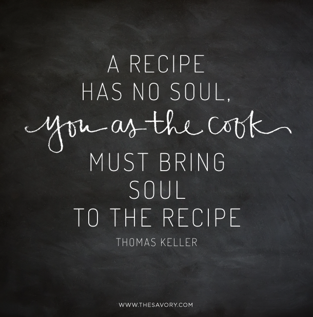 15 Food Quotes To Live By Words Of Wisdom Food Quotes Cooking
