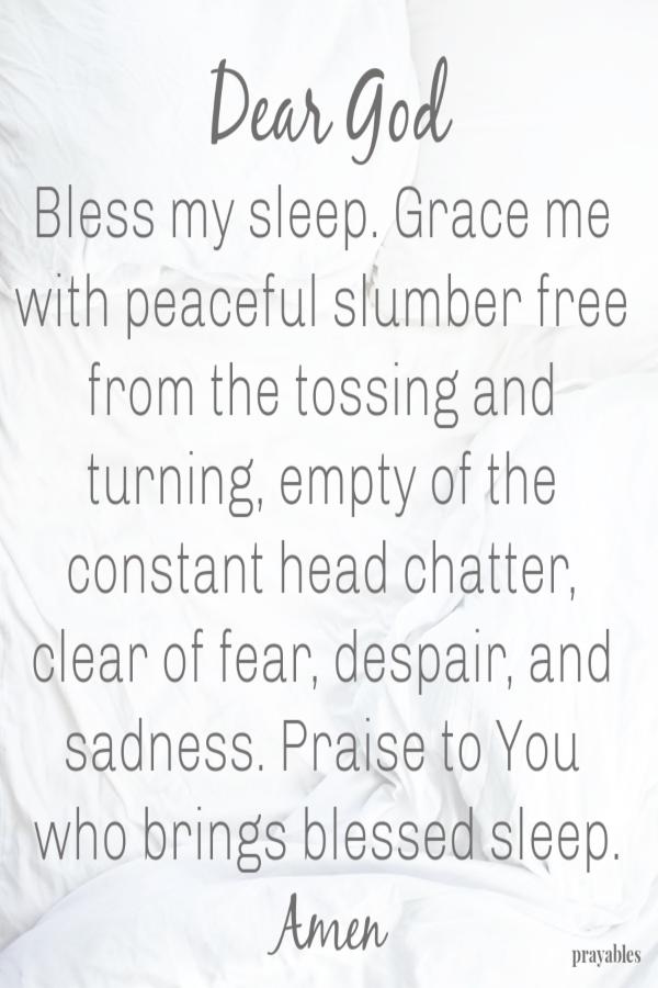 Prayer: Blessed Sleep