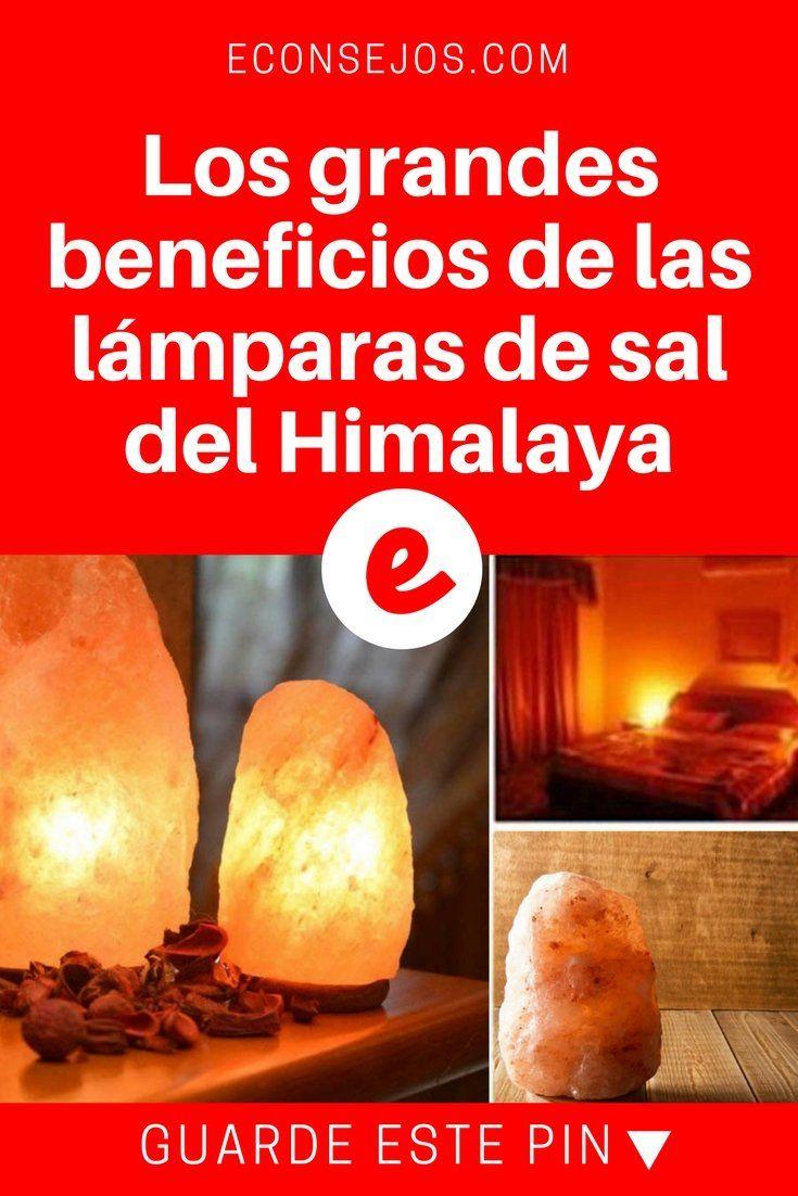 Que Son Las Lamparas De Sal Del Himalaya Como Funcionan Y Cuales Son Los Beneficios Sal Del Himalaya Lampara De Sal Del Himalaya Lamparas De Sal