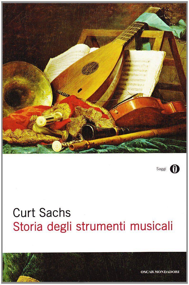 Storia degli strumenti musicali, di Curt Sachs. Una recensione: http://1496.gabrieleomodeo.it/2014/02/recensione-storia-degli-strumenti.html