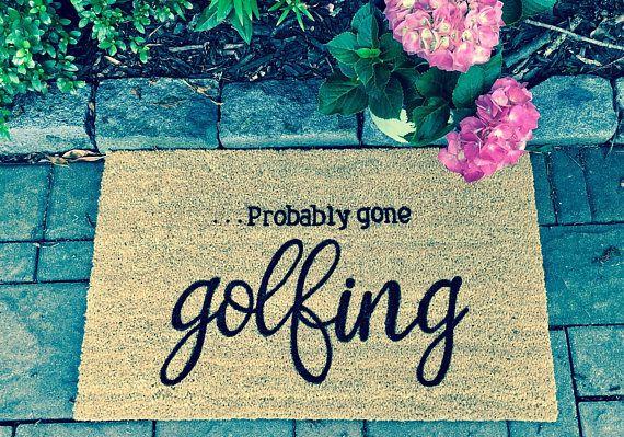 Incroyable Golf Doormat Probably Gone Golfing Doormat Custom Golf Door