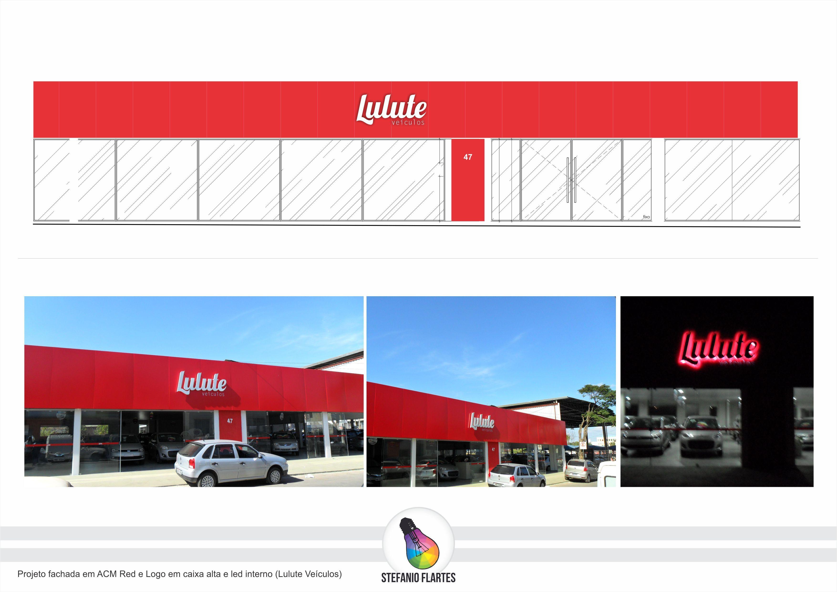 Projeto fachada em ACM Red e Logo em caixa alta e led interno (Lulute Veículos)