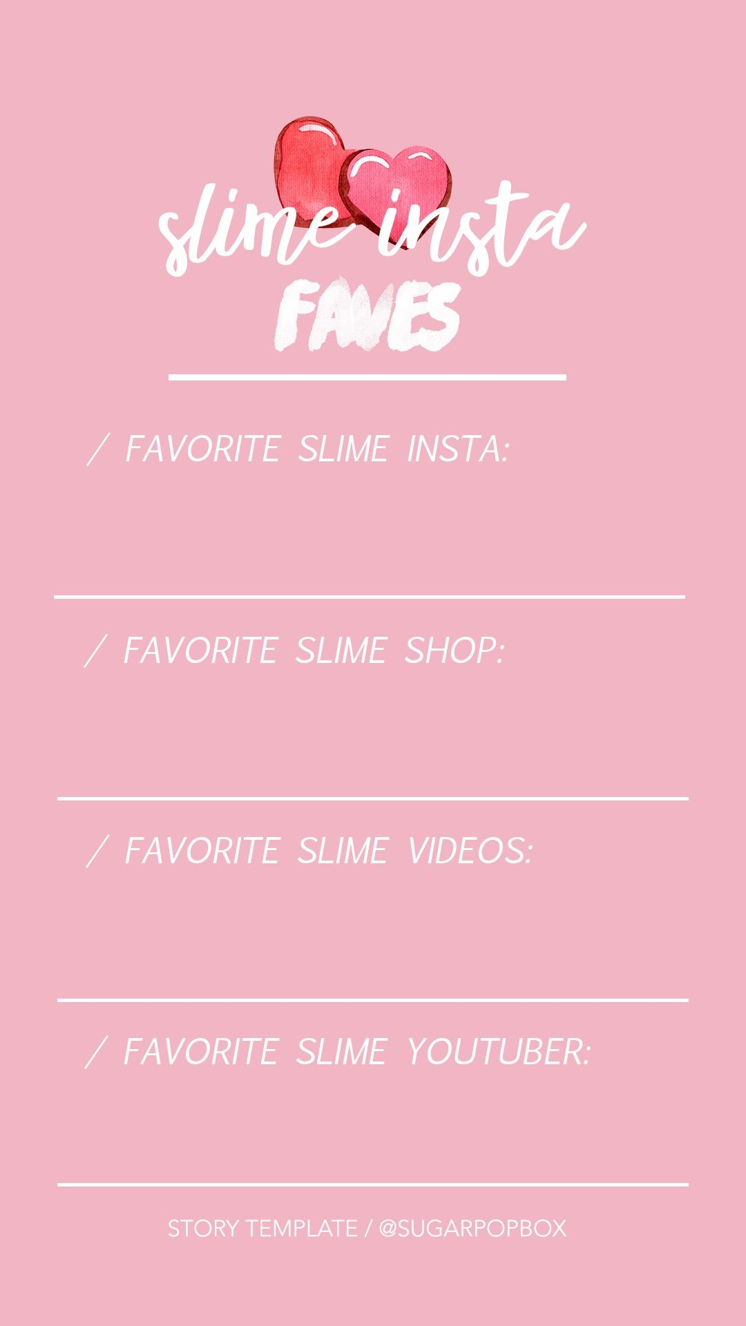 Free Slime Insta Faves Slime Story Template For Instagram Stories
