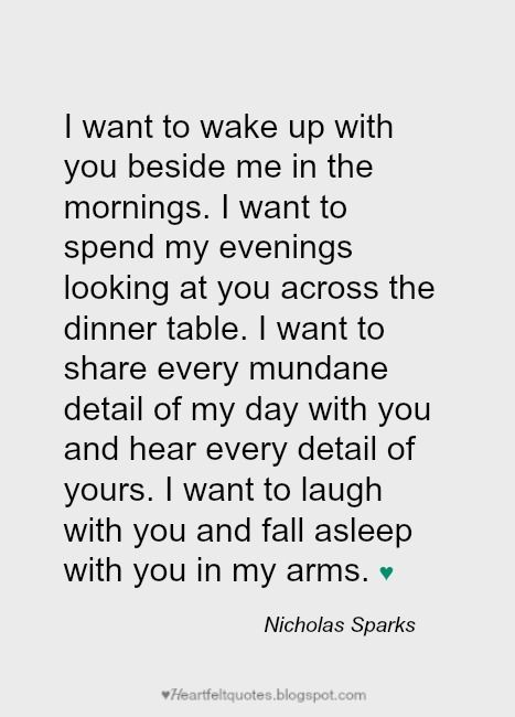 Future Love Quotes Nicholas Sparks Romantic Love Quotes | •♥• Love Quotes  Future Love Quotes