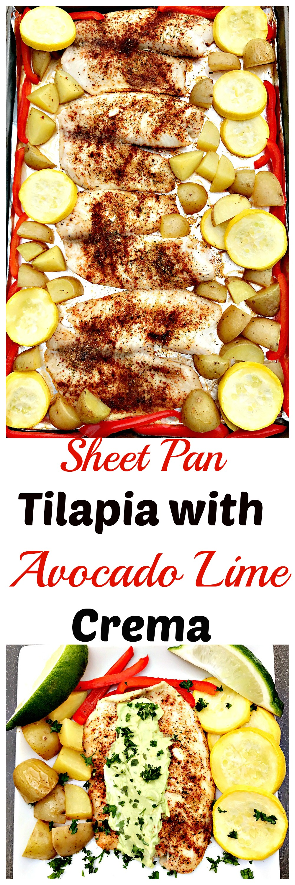 Quick and easy one sheet pan tilapia avocado lime crema. Healthy dish.