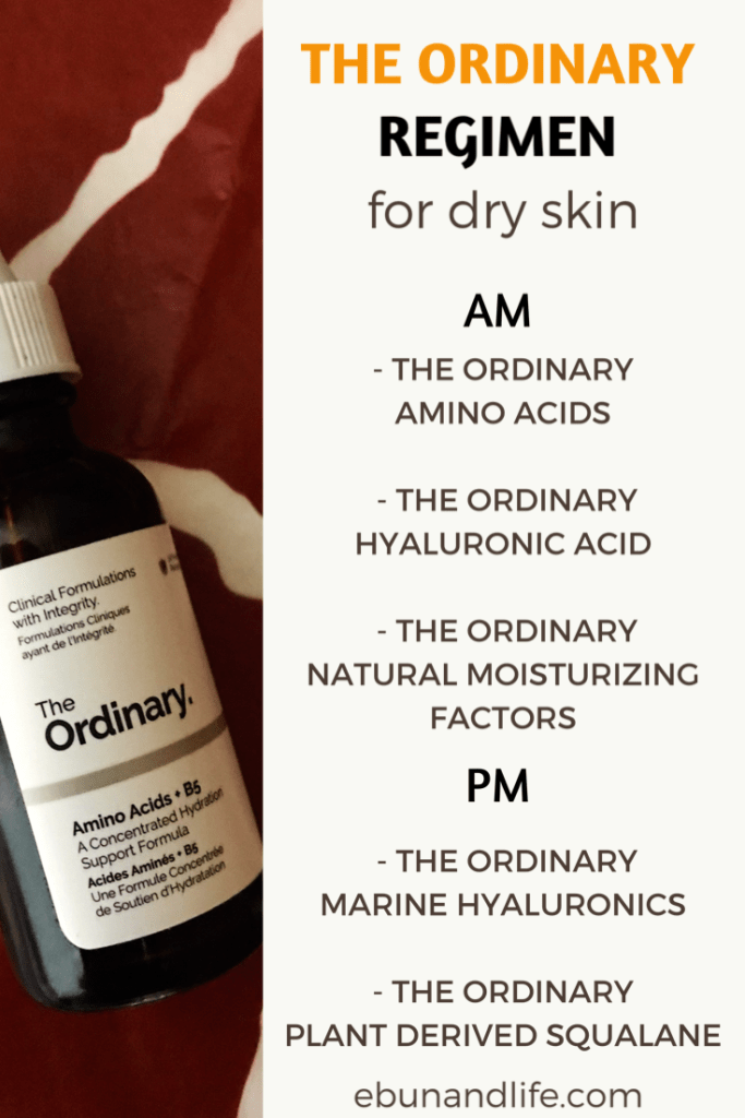 The Ordinary For Dry Skin Six Best Products Ebun Life The Ordinary For Dry Skin Dry Skin Care Routine The Ordinary Skincare