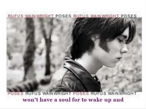 Rufus Wainwright - Poses (with lyrics)
