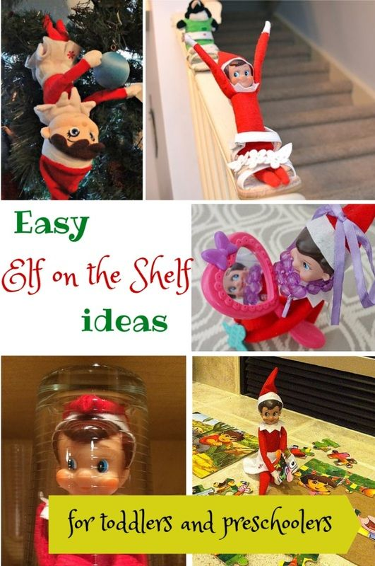 Easy Elf on the Shelf ideas for toddlers and preschoolers