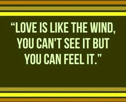 Love is like the wind RELATIONSHIPS