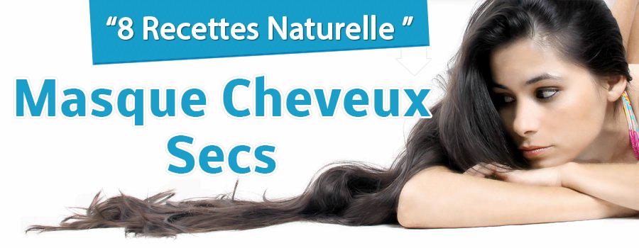 Recette naturelle pour cheveux sec