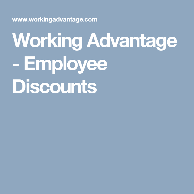 Working Advantage Com >> Working Advantage Employee Discounts Vacation Ideas