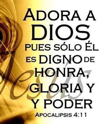 α Jesus Nuestro Salvador ω Adora A Dios Pues Sólo El Es Digno De Honra Glori Mensaje De Dios Palabra De Dios Biblia Citas Sobre Dios