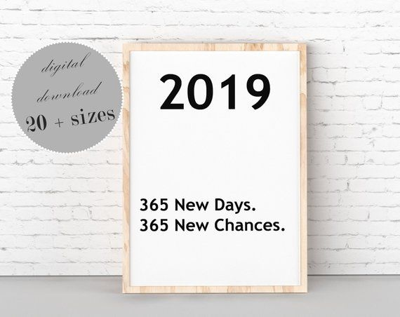 Inspirational Quotes, 365 New Days, 365 New Chances, 2019