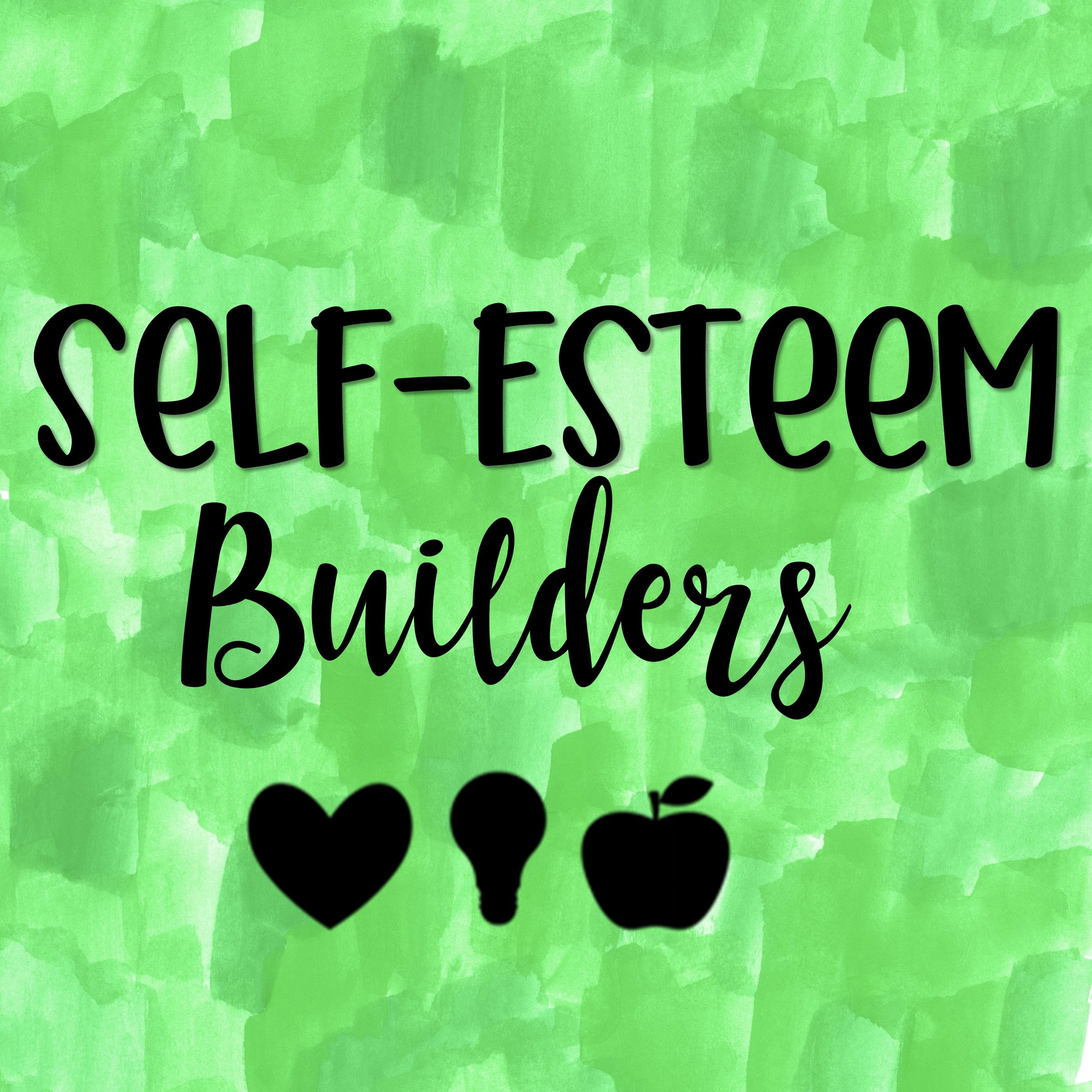 Pin By Heart And Mind Teaching On Self Esteem Builders
