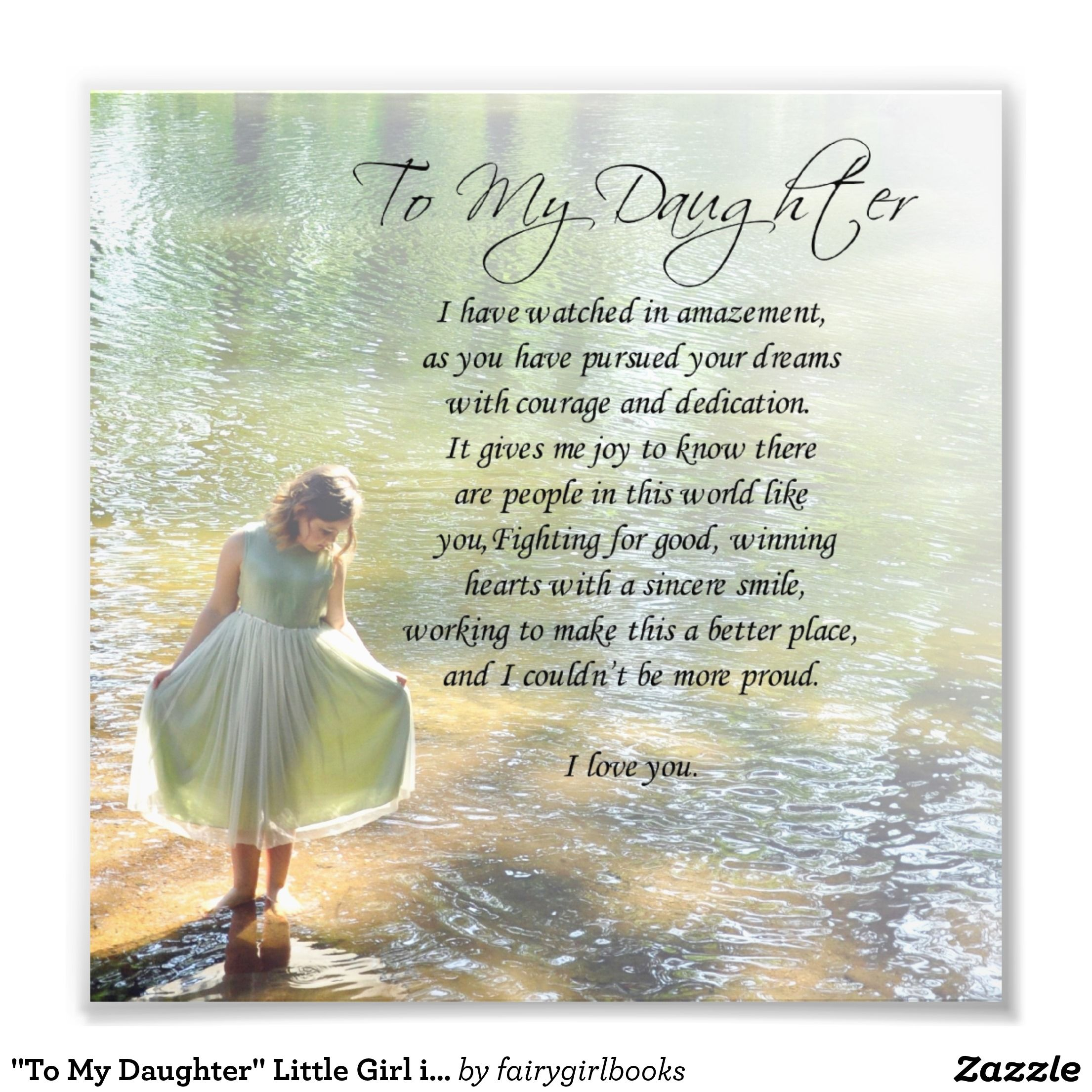 """To My Daughter"" Little Girl in Water Poem Print Zazzle"