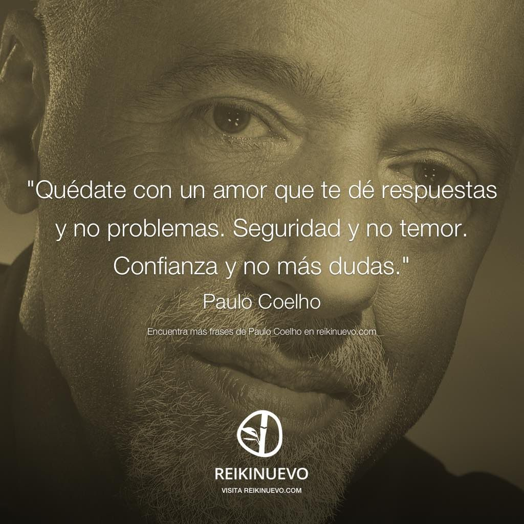 Paulo Coelho Quédate con un amor…