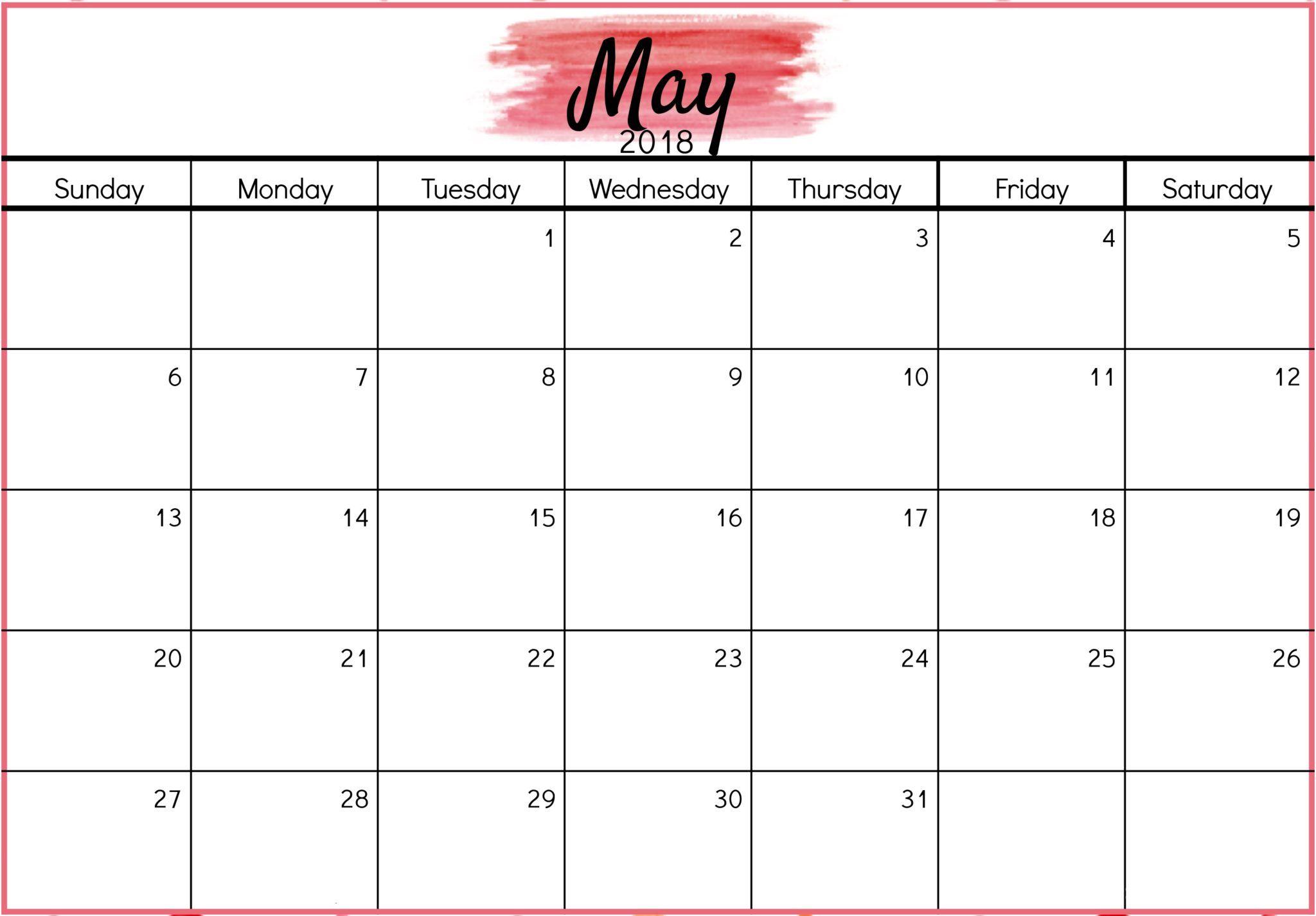 Pin By Tujhe Dekha On May 2018 Calendar Blank Calendar Template