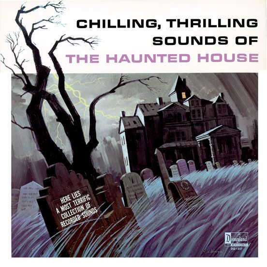 Chilling, Thrilling Sounds Of The Haunted House By Walt