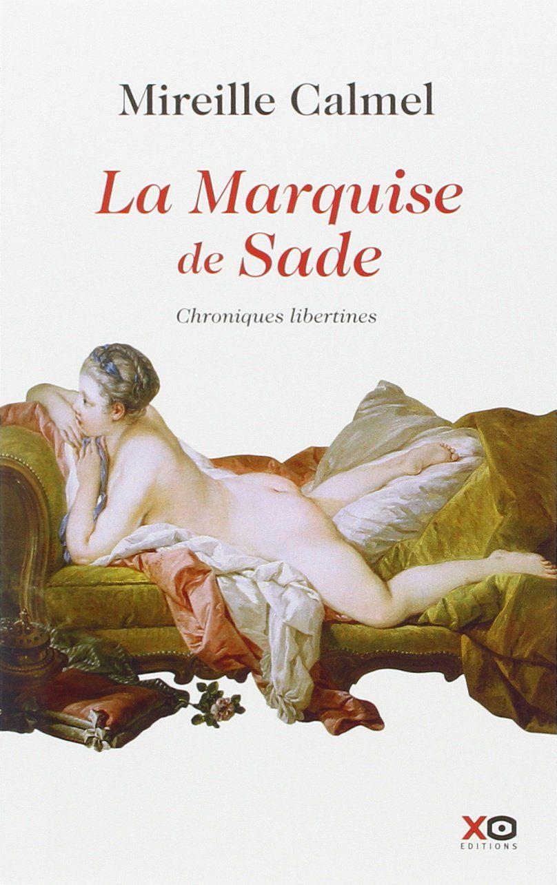Un livre plein de sensualité avec une écriture magnifique. | Marquise, Sade, Téléchargement