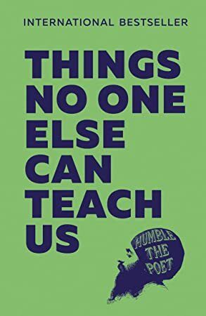 [Kindle] Things No One Else Can Teach Us