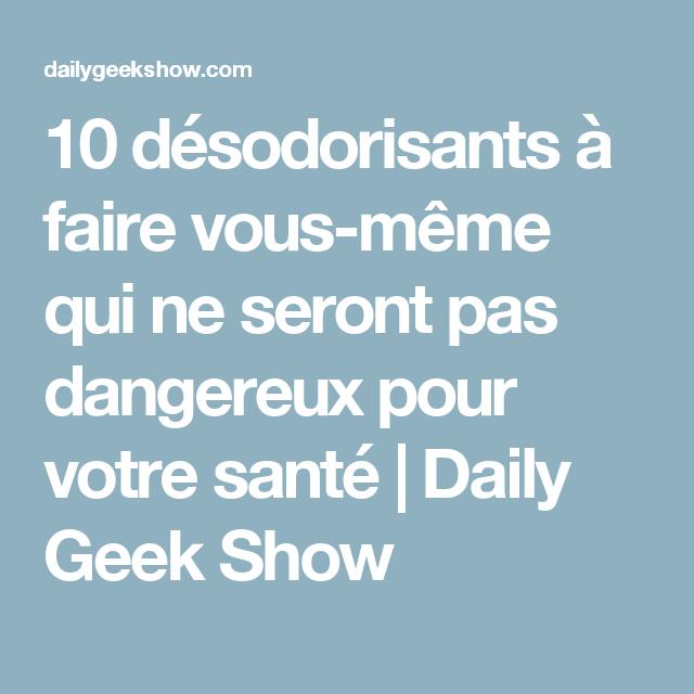 10 désodorisants à faire vous-même qui ne seront pas dangereux pour votre santé | Daily Geek Show