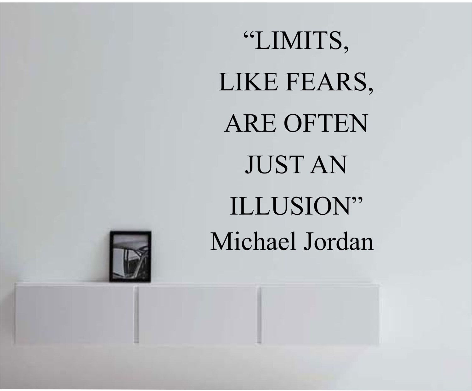 Limits like fear are often just an illusion michael jordan quote limits like fear are often just an illusion michael jordan quote vinyl wall decal sticker art amipublicfo Choice Image