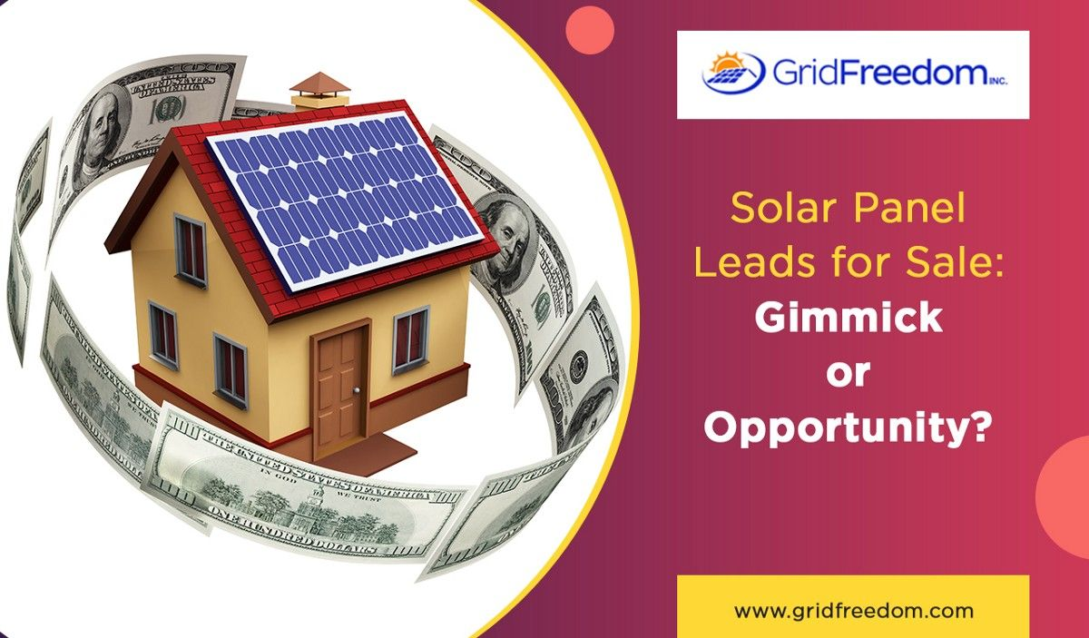Solar Panel Leads For Sale Gimmick Or Opportunity Solar Panels Solar Led