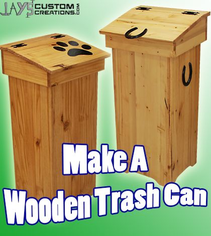 Free Diy Project Plan Learn How To Make A Wooden Trash Can Helps Keep Dumpster Divers At Bay Diy Projects Plans Wooden Trash Can Wood Projects