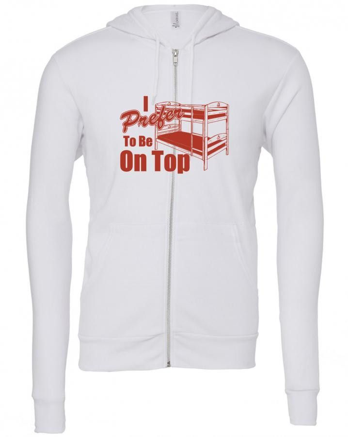 i prefer to be on top Zipper Hoodie