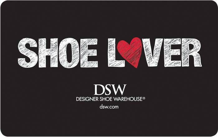 Nice Dsw Shoe Lover Reward Card 25 50 Or 100 Electronic Mail Supply Check More At Https Aeoffe Shoe Lover Gifts Designer Shoes Designer Shoe Warehouse
