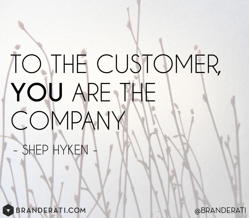 Great Customer Service Quotes Want To Find Brand Ambassadors Start With Your Employees