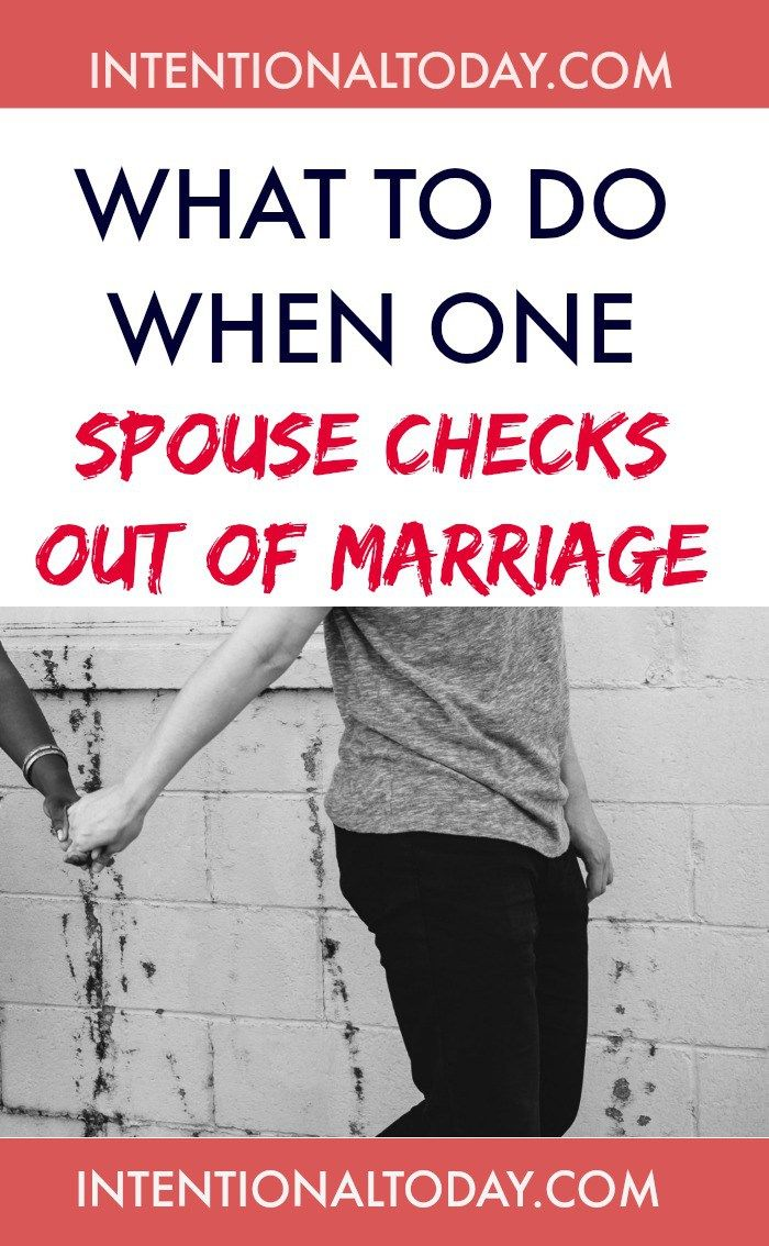 What To Do When Your Spouse Won't Change or Do Their Part ...