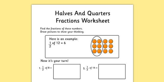 Halves And Quarters Fractions Worksheets School Fractions