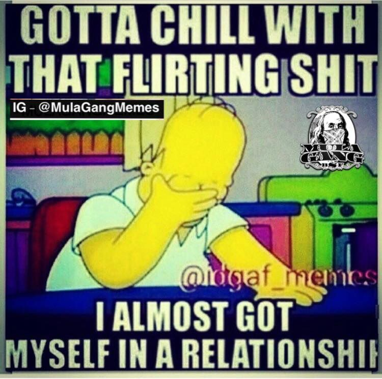 flirting meme chill quotes images hd quotes