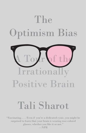 Psychologists have long been aware that most people maintain an irrationallypositive outlook on life—but why? Turns out, we might be hardwired that way.    In this absorbing exploration, Tali Sharot—one of the most innovativeneuroscientists at work today—demonstrates that optimism may be crucial tohuman existence. The Optimism Bias explores how the brain generates hope andwhat happens when it fails; how the brains of optimists and pessimists differ;why we are terrible at predicting what will mak
