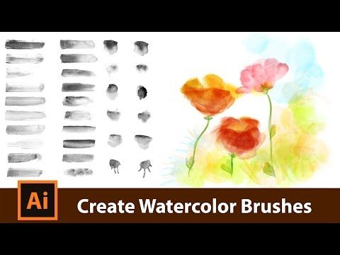 Create Your Own Watercolor Brushes For Adobe Illustrator Youtube