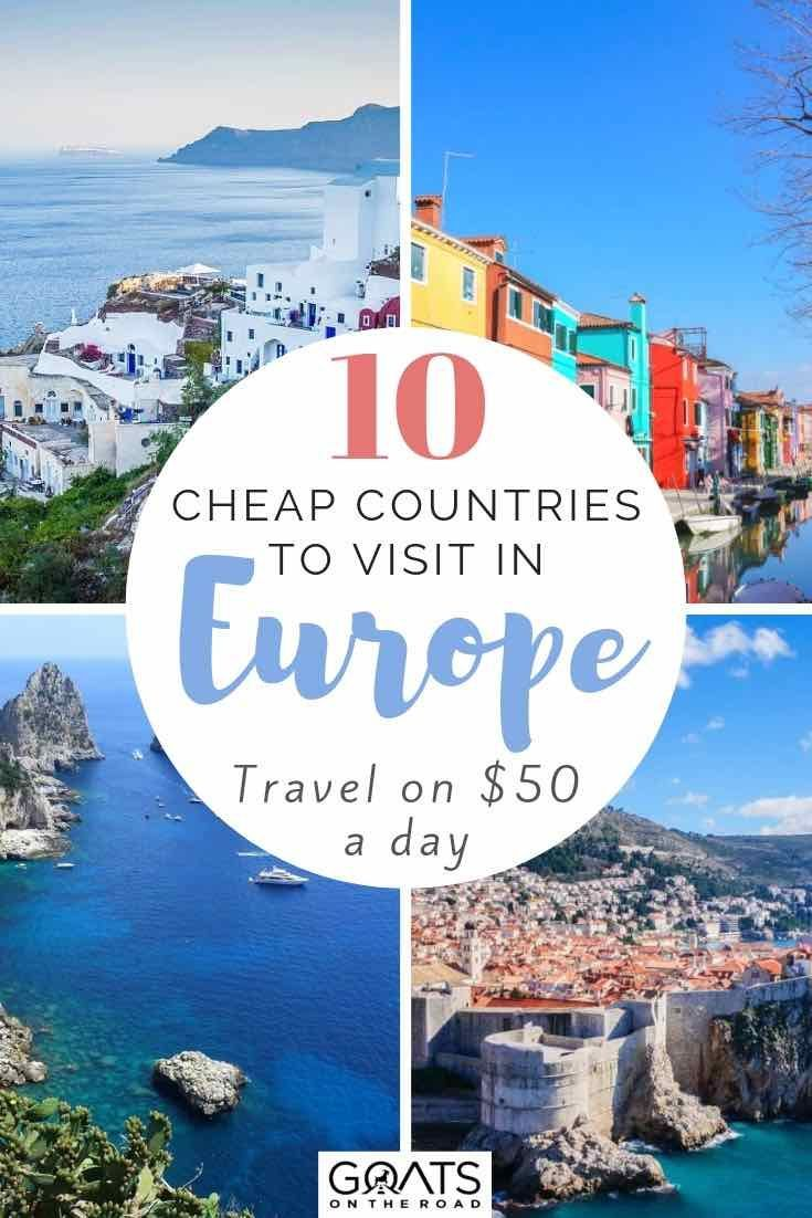 10 Cheap European Countries You Can Visit on $50 / Day or Less #travel