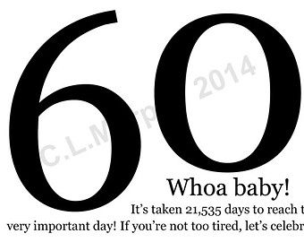 Quotes About Turning 60 QuotesGram