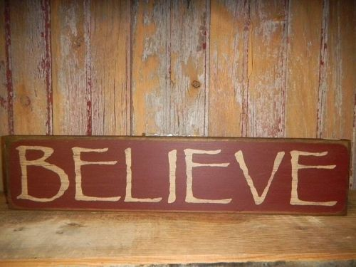"Primitive ""Believe"" Wooden Sign Burgundy Distressed 18""W x 4"" L x 3/4"" D #5761"