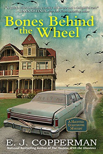 1 8 19 Bones Behind The Wheel A Haunted Guesthouse Mystery By E