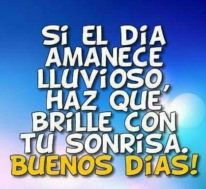 Dia Lluvioso Buenos Dias Frases De Buenos Dias Imagenes De