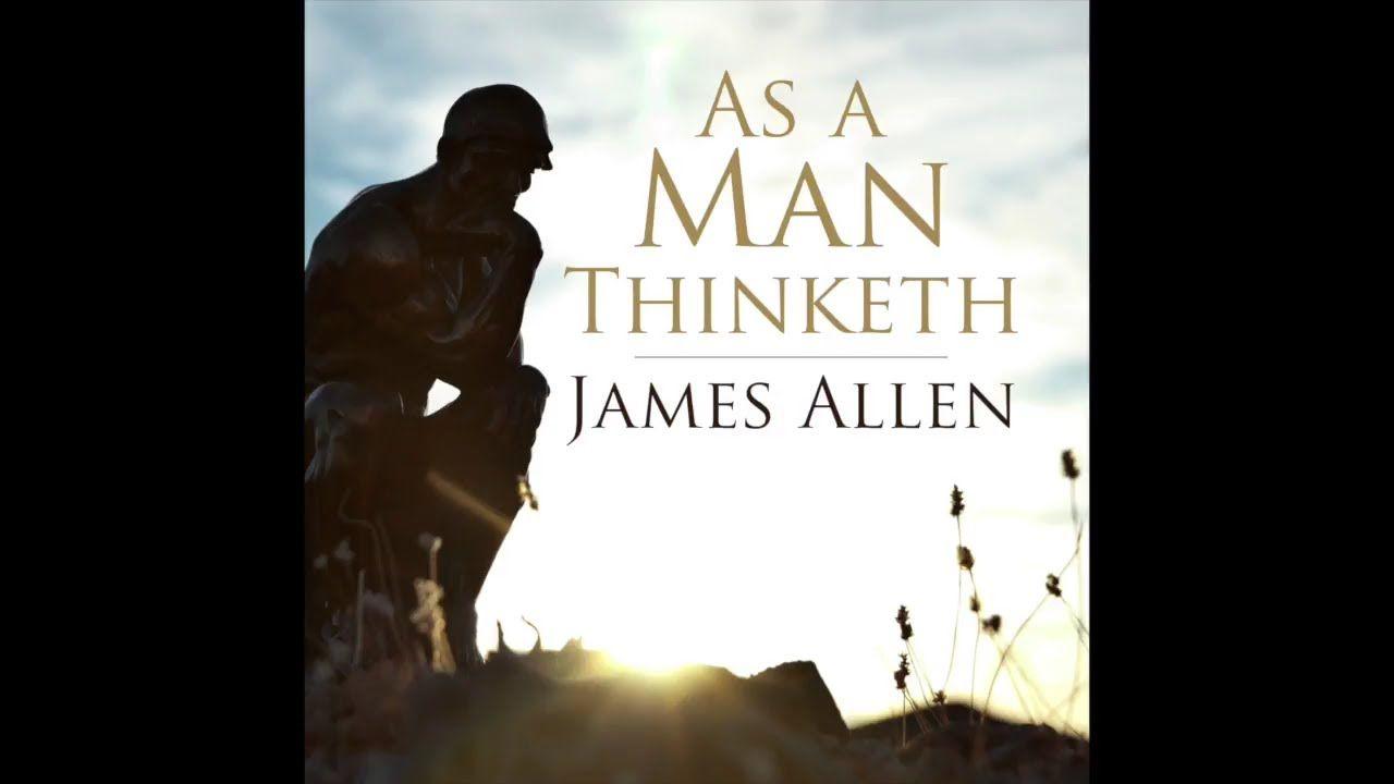 James Allen As A Man Thinketh Audiobook As A Man Thinketh