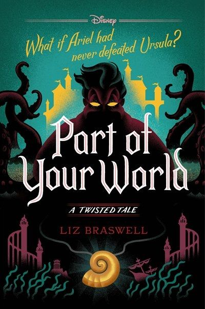 Part Of Your World A Twisted Tale is part of Tales series - Buy the Hardcover Book Part Of Your World by Liz Braswell at Indigo ca, Canada's largest bookstore  + Get Free Shipping on books over $25!