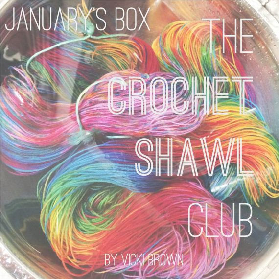 The Crochet Shawl Club January Box By Vickibrowndesigns On Etsy Crochet Shawl Shawl Crochet Pattern Hand Dyed Yarn