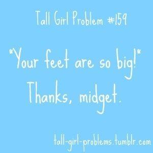 @Cheyenne Hernandez Hernandez Nix Tall Girl Problem...