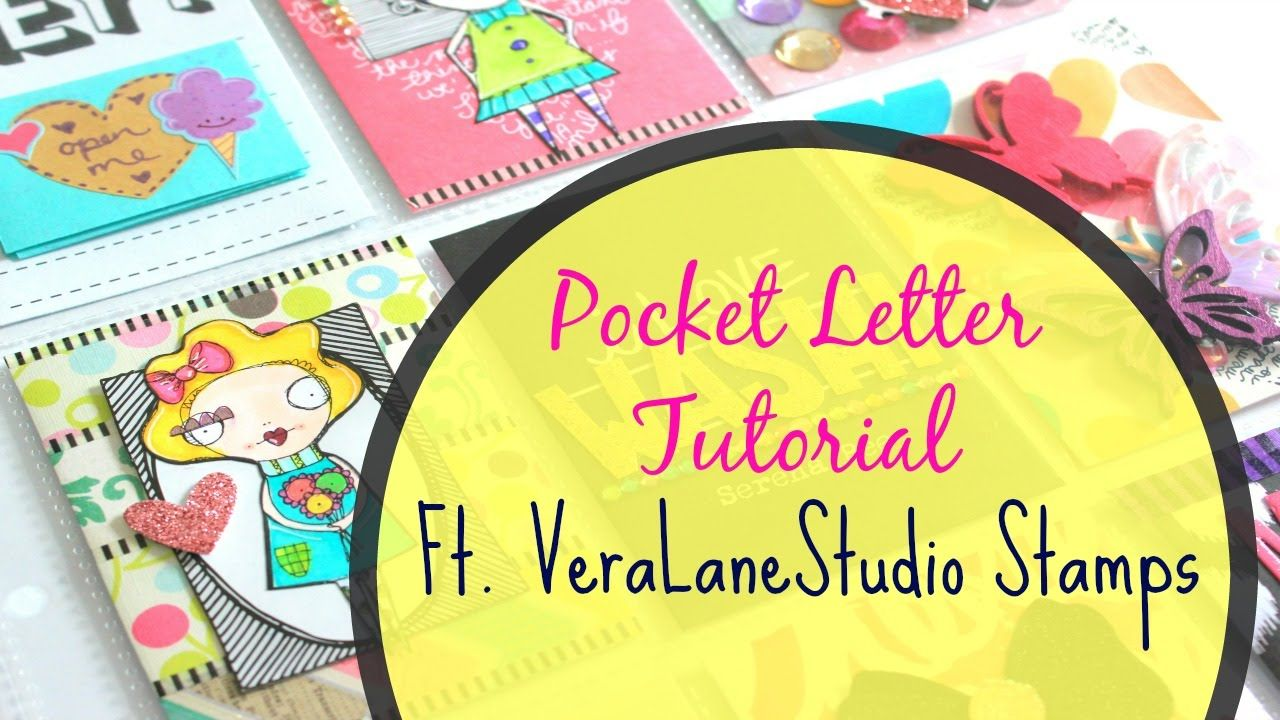 Pocket Letter Tutorial Start To Finish Ft Vera Lane Studio Stamps Pocket Letters Tutorials Pocket Letters Lettering