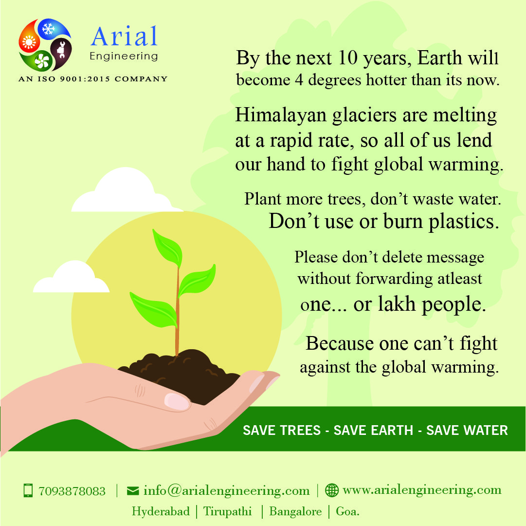 Plant More Trees Don T Waste Water Don T Use Or Burn Plastic Arial Engineering Services We Offer A C Air Conditioning System Hvac Window Air Conditioner